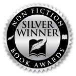 Nonfiction Book Awards Silver Winner